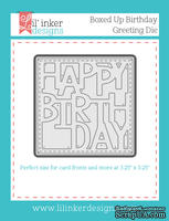 Нож для вырубки от Lil' Inker Designs - Boxed Up Birthday Greeting Die