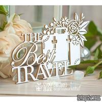 "Чипборд ScrapBox - Надпись ""The Best Travel"" с чемоданом Hi-357"