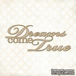 Чипборд Blue Fern Studios - Dreams Come True - ScrapUA.com