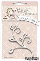 Лезвие от Magnolia Doohickeys Heart Swirl