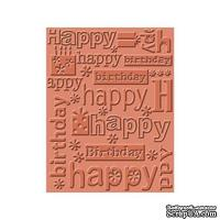 Папка для тиснения от Cuttlebug - Happy Bday-Cuttlebug Emb Folder - ScrapUA.com