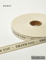 """Хлопковая принтованная лента с надписью """"Thank You"""", ширина - 19 мм, длина 90 см - ScrapUA.com"""
