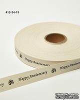 """Хлопковая принтованная лента с надписью """"Happy Anniversary"""", ширина - 19 мм, длина 90 см"""