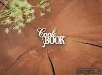 "Чипборд от WOODchic - ""Cook book"""