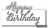 Ножи  от  Memory  Box  -  DIES  -  Grand  Happy  Birthday  Script