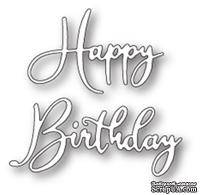 "Нож от Memory Box - Happy Birthday Friendship Script - Надпись ""Happy Birthday"""