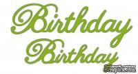 Лезвия Birthday от Cheery Lynn Designs, 2 шт.