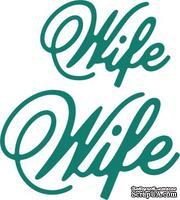 Нож для вырубки от Cheery Lynn Designs - Wife (Set of 2)