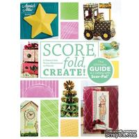 Книга с проектами SCORE, FOLD, CREATE! -  Scor-Pal Project Book от Scor-Pal