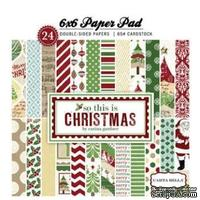 Набор бумаги Carta Bella - So This is Christmas, 15х15 см, 24 листа