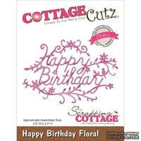 Лезвие CottageCutz - Elites Die - Happy Birthday Floral
