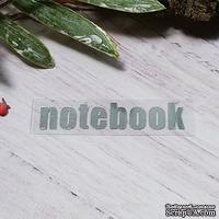 "Термонадпись ""notebook"" №1, серебро"