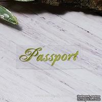 """Термонадпись """"Passport"""" №5, золото"""