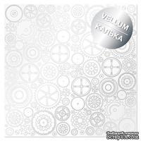 Лист кальки (веллум) с фольгированием Silver Gears 30,5х30,5 см, ТМ Фабрика Декора - ScrapUA.com
