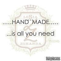 Набор акриловых штампов Lesia Zgharda IS004b Hand made - is all you need