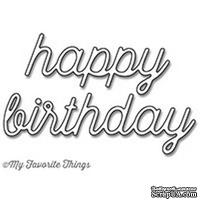 Лезвие My Favorite Things - Die-namics Happy Birthday - ScrapUA.com