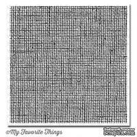 Резиновый штамп My Favorite Things - BG Burlap Background, с оснасткой (BG24)