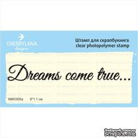 Штампы от Cherrylana - Dreams comes true…, 8х1,1 см