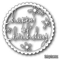 Ножи от Poppystamps - Happy Birthday Floral Frame craft die