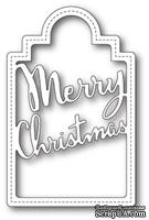 Нож для вырубки от Poppystamps - Merry Christmas Tag