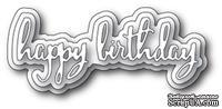 Нож для вырубки от Poppystamps - Spectacular Happy Birthday