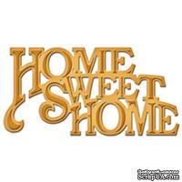 Ножи от Spellbinders -  Home Sweet Home
