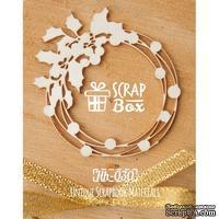 Чипборд ScrapBox - Новогодний венок с остролистом Hh-030