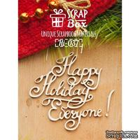 Чипборд ScrapBox - Название Happy holidays everyone