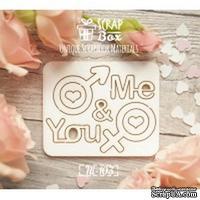 Чипборд ScrapBox - Me & You