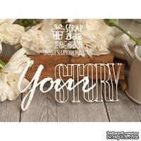 Чипборд ScrapBox - Your Story Hi-166