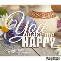 Чипборд ScrapBox - надпись You make me happy Hi-171