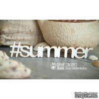 Чипборд ScrapBox - хэштег Summer Hi-179