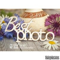 Чипборд ScrapBox - надпись Best Photo Hi-180