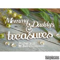 Чипборд ScrapBox - Mommy & Daddy's treasures Hi-275