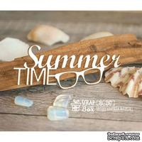 Чипборд ScrapBox - Надпись Summer Time Hi-287