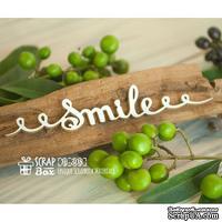 Чипборд ScrapBox - Надпись Smile Hi-308