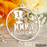Чипборд ScrapBox - Надпись 100% champion медалька Hi-328