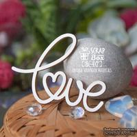 Чипборд ScrapBox - Надпись Love Hi-417