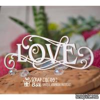 Чипборд ScrapBox - Надпись Love с завитками Hi-419