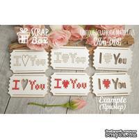 Чипборд ScrapBox - Для вышивки билетики I Love You