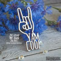 Чипборд ScrapBox - I am cool Ht-065