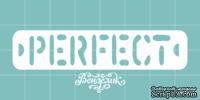 Чипборд от Вензелик - Perfect, размер: 70x15 мм