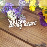 Чипборд от Вензелик - You are in my heart 2, размер: 57x23 мм