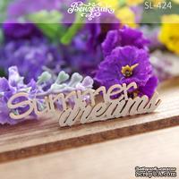 Чипборд от Вензелик - Summer dreams, размер: 59x16 мм