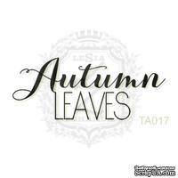 Акриловый штамп Lesia Zgharda TA017 Autumn LEAVES, размер 4х1.7 см