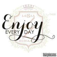 Акриловый штамп Lesia Zgharda TA030 ENJOY EVERY DAY, 6.9х3.8 см.