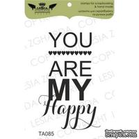 Акриловый штамп Lesia Zgharda TA085 You are my happy, размер 3,3х5,3 см