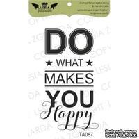 Акриловый штамп Lesia Zgharda TA087 Do what makes you happy, размер 3,5х6 см