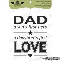 Акриловый штамп Lesia Zgharda TA089 Dad - a sons firrst hero, a daughter's first Love, размер 3,8х4,6 см