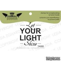 Акриловый штамп Lesia Zgharda TA095 Let your light shine, размер 2,9х3,2 см